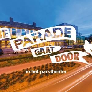 Kaartverkoop De Parade gaat door in het Parktheater start 29 juli