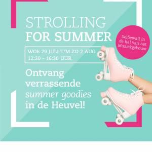 STROLLING FOR SUMMER @ HEUVEL EINDHOVEN